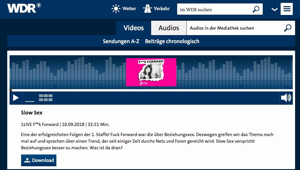 2018-09-10 WDR Fuck Forward: SlowSex: ein Podcast