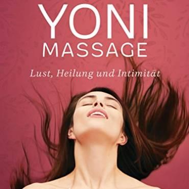 Neues Buch von Yella Cremer: Yoni Massage – Lust, Heilung und Intimität