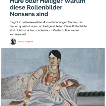 """2019-11-27 ZE.TT: """"Hure oder Heilige? Warum diese Rollenbilder Nonsens sind"""""""